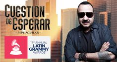 Pepe Aguilar Nominated for a Latin Grammy Award! - M&M Group Entertainment Pepe Aguilar, Record Of The Year, Grammy Award, Company News, Congratulations, Awards, Mens Sunglasses, Entertainment, Group