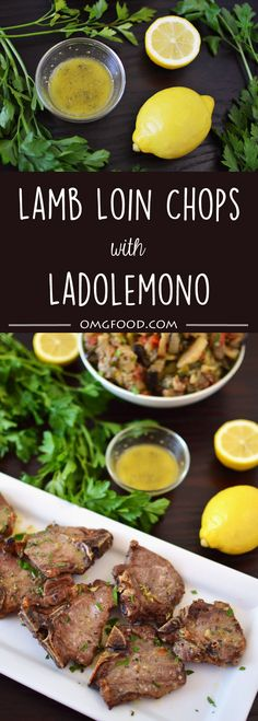 Lamb Loin Chops with Ladolemono - Broiled loin chops topped with ladolemono; a whisked dressing made with fresh lemon juice and extra virgin olive oil. | omgfood.com