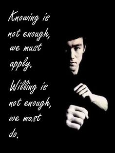 One of  my favorite quotes by Bruce Lee