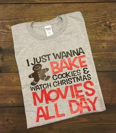 I Just Wanna Bake Cookies & Watch Christmas Movies