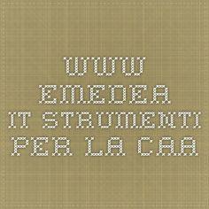 www.emedea.it STRUMENTI PER LA CAA