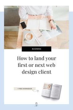 How to land your first or next web design client — Paige Brunton Web Design Jobs, Web Design Websites, Web Design Quotes, Creative Web Design, Website Design Services, Web Design Company, Business Design, Business Tips, Online Business