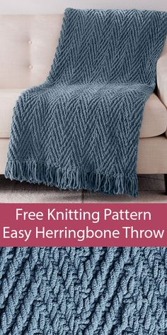 Free Knitting Pattern for Easy Quick Herringbone Weave Blanket – Knit in super bulky yarn with a slip stitch herrinbone stitch, this throw is a quick knit. Designed by Yarnspirations Design Studio. Approx x x 178 cm] Super Bulky…Read Knitting Designs, Knitting Patterns Free, Free Knitting, Knitting Projects, Free Pattern, Simple Knitting, Knitting Tutorials, Vintage Knitting, Knitting Ideas