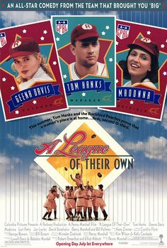 """A League of Their Own - """"Sentimental and light, but still thoroughly charming, A League of Their Own is buoyed by solid performances from a wonderful cast."""""""