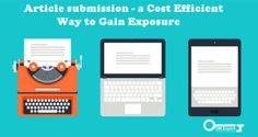Article Submission is one of the best time-tested techniques of promoting your business, websites, products, services & links online, which delivers real results quickly by providing full exposure to your business or website
