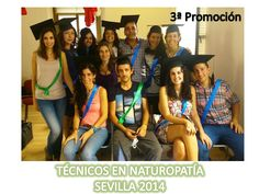 Clausura del Ciclo Técnico en Naturopatía Sevilla 2014 (Grupo Beta)   Escuela Internacional Naturopatia M.R.A.