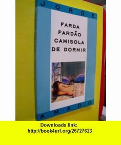Biological science volume 2 4th edition 9780321605306 scott farda fardao camisola de dormir 9788501049759 jorge amado isbn 10 8501049751 cheapest bookspdfbook fandeluxe Image collections