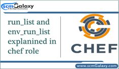 run_list and env_run_list explained in chef role by scmGalaxy  A run-list defines all of the information necessary for Chef to configure a node into the desired state. If you want to read full article then click the link. #Chef #env_run_list #Role #run_list #DevOps #DevOpsShool #Tutorials #scmGalaxy