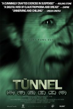 """FREE FULL MOVIE! """"THE TUNNEL"""" This is a must see. Keeps you on edge throughout the movie. Excellent storyline and some great acting."""