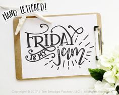 Friday Printable File, Friday Is My Jam Print, Friday Print, Office Desk Decor, Friday Graphic, Weekend Clipart, Friyay Print, It's Friday, SVG Files, Cutting Files, Silhouette Cameo, Brother Scan N Cut, SCAL, Sure Cuts A Lot, Cut Files, Printable, Printables, Wall Art, Etsy Print, Original Art, DXF Files, JPG, PNG, Clipart, Inspitational Quotes, Motivational Quotes, The Smudge Factory, Hand Lettering, Calligraphy, Vinyl Crafts, Paper Crafting, Scrapbooking, Cutting Machine, Cut Machine…