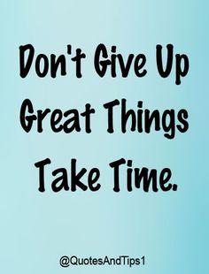 things take time
