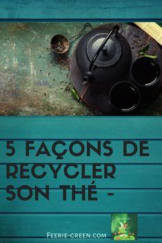 Vous aimez le thé !!! Vous trouverez ici 5 façons de recycler votre thé ... #zerodechet Reduce Waste, Zero Waste, Pot Pourri, Waste Paper, Facon, Green Lifestyle, Permaculture, Compost, Voici
