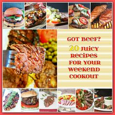 Got Beef? 20 Juicy Recipes for Your Weekend Cookout