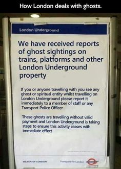 This is London for you. We have received reports of ghost sightings on trains, platforms and other London Underground property If you or anyone travelling w London Underground, Underground Tube, Susan Sullivan, British Memes, British Humour, British Comedy, British History, Jm Barrie, Ghost Sightings