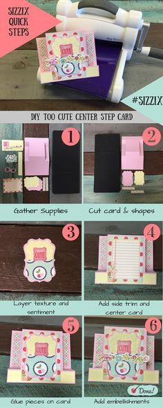 Too Cute Card Step Out- You will not believe how easy this center step card is to make!  Take a look at the steps below to make your own and make sure to share your Sizzix Quick Steps projects with us on social media using the hashtag #sizzix!