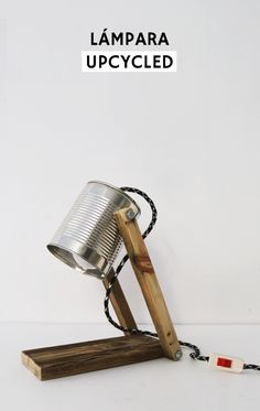 Tutorial sobre cómo hacer una lámpara reciclando una lata Ucycled DIY reciclar