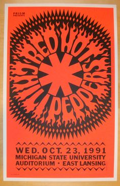 Old school 1991 Red Hot Chili Peppers silkscreen poster by Gary Grimshaw