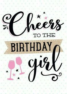 new Ideas birthday girl quotes messages Birthday Posts, Birthday Wishes Quotes, Happy Birthday Pictures, Best Birthday Wishes, Happy Birthday Messages, Happy Birthday Quotes, Happy Birthday Greetings, Birthday Love, Birthday Cards
