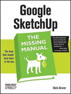 If you want to learn to create 3-D models using Google SketchUp, this Missing Manual is the ideal place to start. Filled with step-by-step tutorials, this entertaining, reader-friendly guide will have