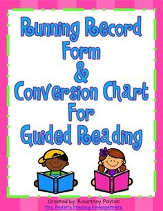 Freebie Running Record Form, Conversion Chart & Rubrics for Fluency/Comprehension