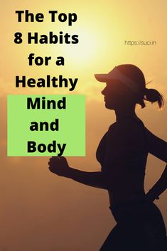 The Top 8 Habits For A Healthy Mind And Body | Success City Collagen Rich Foods, List Of Behaviors, Healthy Mind And Body, Have A Good Night, Mental Health Problems, Live Happy, Brain Health, You Fitness, Stress And Anxiety