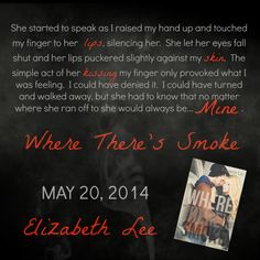 Blog Tour, Teasers, Excerpt & Giveaway: Where There's Smoke by Elizabeth Lee