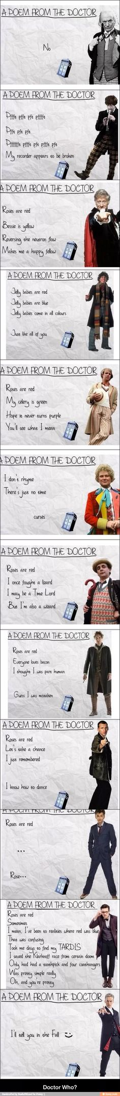 Poems by the doctors - Doctor Who<<<11's is so true tho, he's so geeky and nervous and hyper and jumpy, it explains him so perfectly.
