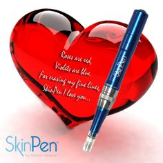 Roses are red, SkinPen is blue. For erasing my fine lines, SkinPen I love you...