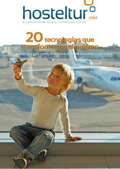 Revista Hosteltur nº 231. Las 20 #tecnologías que transformarán el #turismo.