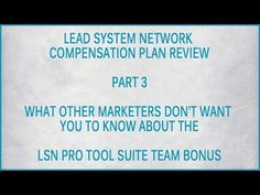 More Information on the LSN Comp Plan. Learn all about what other didn't told you on how the Lead System Network Team  Matrix Bonus really works!!!