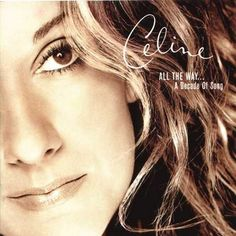 Music I Love: Celine Dion - All The Way... A Decade Of Song - Best songs on this album: Immortality - To love you more - Because you loved me - Beauty and the beast - The power of love