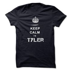 #administrators... Awesome T-shirts (Cool T-Shirts) I CANT KEEP CALM IM TYLER - WeedTshirts  Design Description: I CAN'T KEEP CALM I'M TYLER .... Check more at http://weedtshirts.xyz/automotive/cool-t-shirts-i-cant-keep-calm-im-tyler-weedtshirts.html