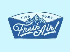 Get some Fresh Air!