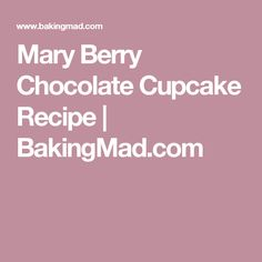 Mary Berry Chocolate Cupcake Recipe | BakingMad.com