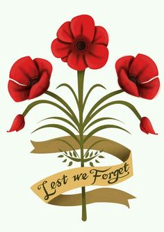 'Lest We Forget' Tattoo Design Remembrance Day Pictures, Remembrance Day Activities, Remembrance Day Poppy, Remembrance Day Quotes, Lest We Forget Tattoo, Lest We Forget Anzac, Anzac Memorial, Memorial Day, Poppy Drawing