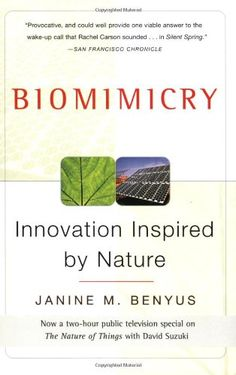 Bestseller Books Online Biomimicry: Innovation Inspired by Nature Janine M. Benyus $10.19  - http://www.ebooknetworking.net/books_detail-0060533226.html