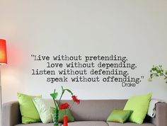 "Drake Quote Inspirational Wall Decal Typography Home Décor ""Live Without Pretending"" 42x12 Inches"