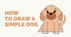 How to Draw a Simple Dog: Easy and Simple Guide