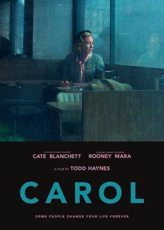 """Carol (2015), por  Todd Haynes. O filme é baseado no livro """"The Price of Salt"""" de Patricia Highsmith de 1952."""