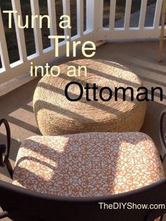 Blogger Dannielle from The DIY Show turned an old tire into an ottoman with rope.