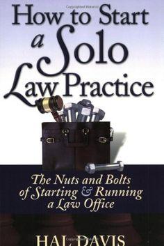 How to Start a Solo Law Practice by Hal Davis,http://www.amazon.com/dp/0970186916/ref=cm_sw_r_pi_dp_JjsHsb1K5ZT3NZJA