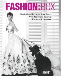 Fashion:Box. Modeklassiker und ihre Stars. Von der Jeans bis zum Kleinen Schwarzen von Antonio Mancinelli http://www.amazon.de/dp/3832193472/ref=cm_sw_r_pi_dp_9fo7tb0NYAF6F