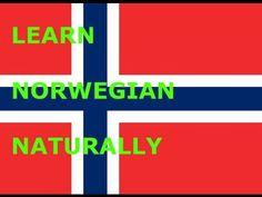 Learn Norwegian Naturally - YouTube