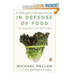 In Defense of Food: An Eater's Manifesto  Michael Pollan