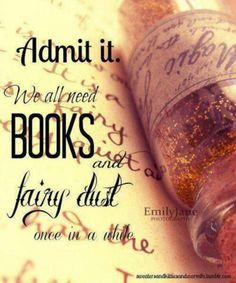 Books n fairy dust, yes please.