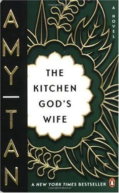 The Kitchen God's Wife / Amy Tan