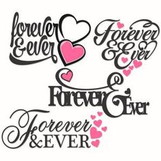 Wedding Forever and Ever Phrase Cuttable Design Cut File. Silhouette Cameo Projects, Silhouette Design, Apex Embroidery, Embroidery Designs, Scan And Cut, Cutting Tables, Monogram Fonts, Cricut Vinyl, Vinyl Designs