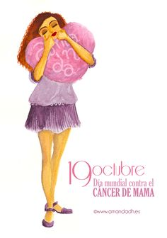 19 de octubre, día mundial contra el cáncer de mama.  October 19th, world international breast cancer day