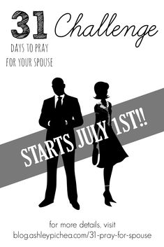 Do you want a better marriage? You can have one in as little as five minutes a day. Learn how and join the challenge this July!! | 31 Days to Pray for Your Spouse Challenge from  blog.ashleypichea.com