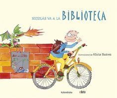 "Alicia Suárez. ""Nicolás va a la BIBLIOTECA"". Editorial Kalandraka. Cgi, Peanuts Comics, Family Guy, Guys, Movie Posters, Movies, Fictional Characters, Editorial, Children's Literature"